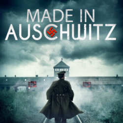 Made in Auschwitz