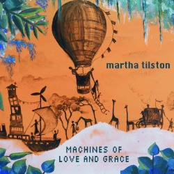 Martha Tilston - Machines Of Love And Grace