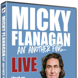 Micky Flanagan  'An' Another Fing'