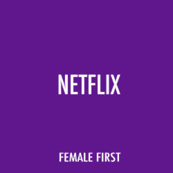 Netflix on Female First
