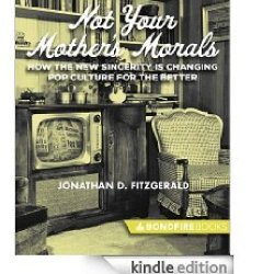 Not Your Mother's Morals
