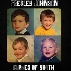 Presley Johnson - Images of Youth