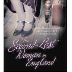 The Second Last Woman in England
