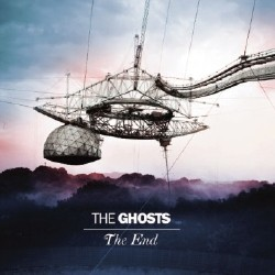The Ghosts - The End