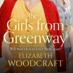 Elizabeth Woodcraft discusses her new book The Girls from Greenway