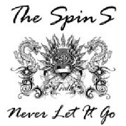 The Spins - Never Let it Go