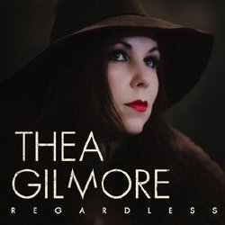 Thea Gilmore - Regardless