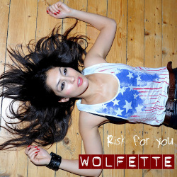 Wolfette - Risk For You