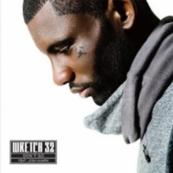 Wretch 32 - Don't Go