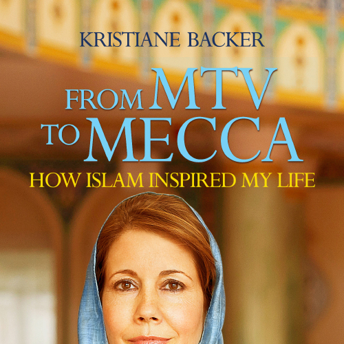 From Mtv To Mecca By Kristiane Backer