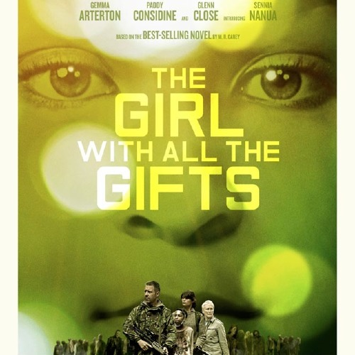 Cine fantástico, terror, ciencia-ficción... recomendaciones, noticias, etc - Página 2 The-girl-with-all-the-gifts-new-poster